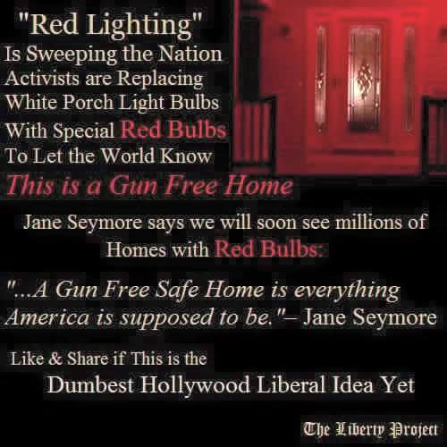 Porch Light Handguns: Debunked: Jane Seymour Advocates Red Lights For Gun Free