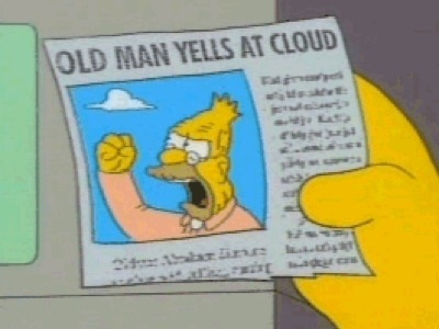 grandpa_simpson_yelling_at_cloud.