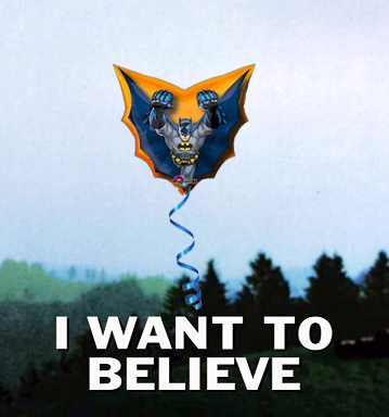 i want to believe batman.jpg