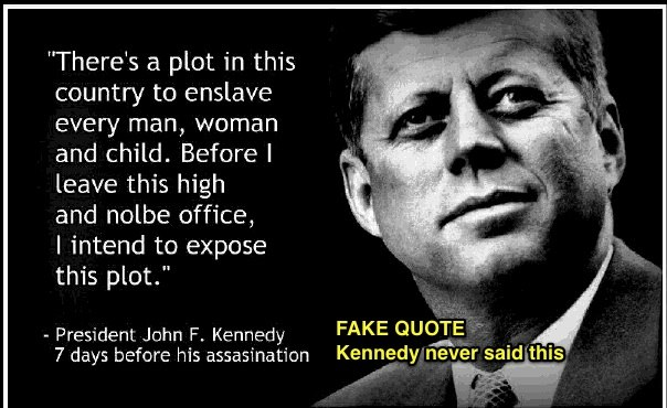 Debunked There S A Plot In This Country To Enslave Every Man Woman And Child Jfk Metabunk