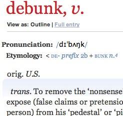 debunk%2C_v.___Oxford_English_Dictionary-20101231-122508.jpg